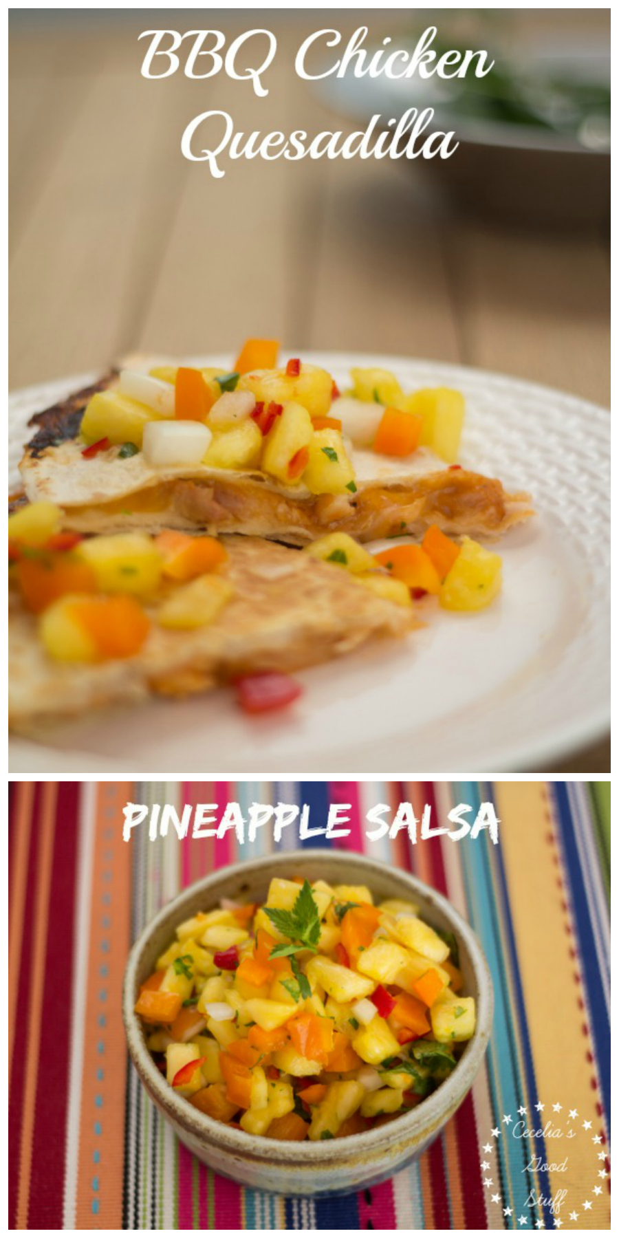 Barbecue Chicken Quesadillas with Pineapple Salsa | CeceliasGoodStuff.com | Good Food for Good People