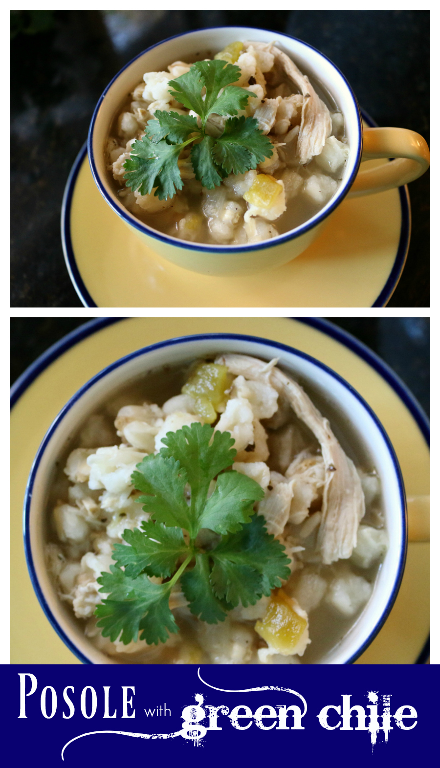 Green Chile Chicken Posole a New Mexican Favorite CeceliasGoodStuff.com Good Food for Good People