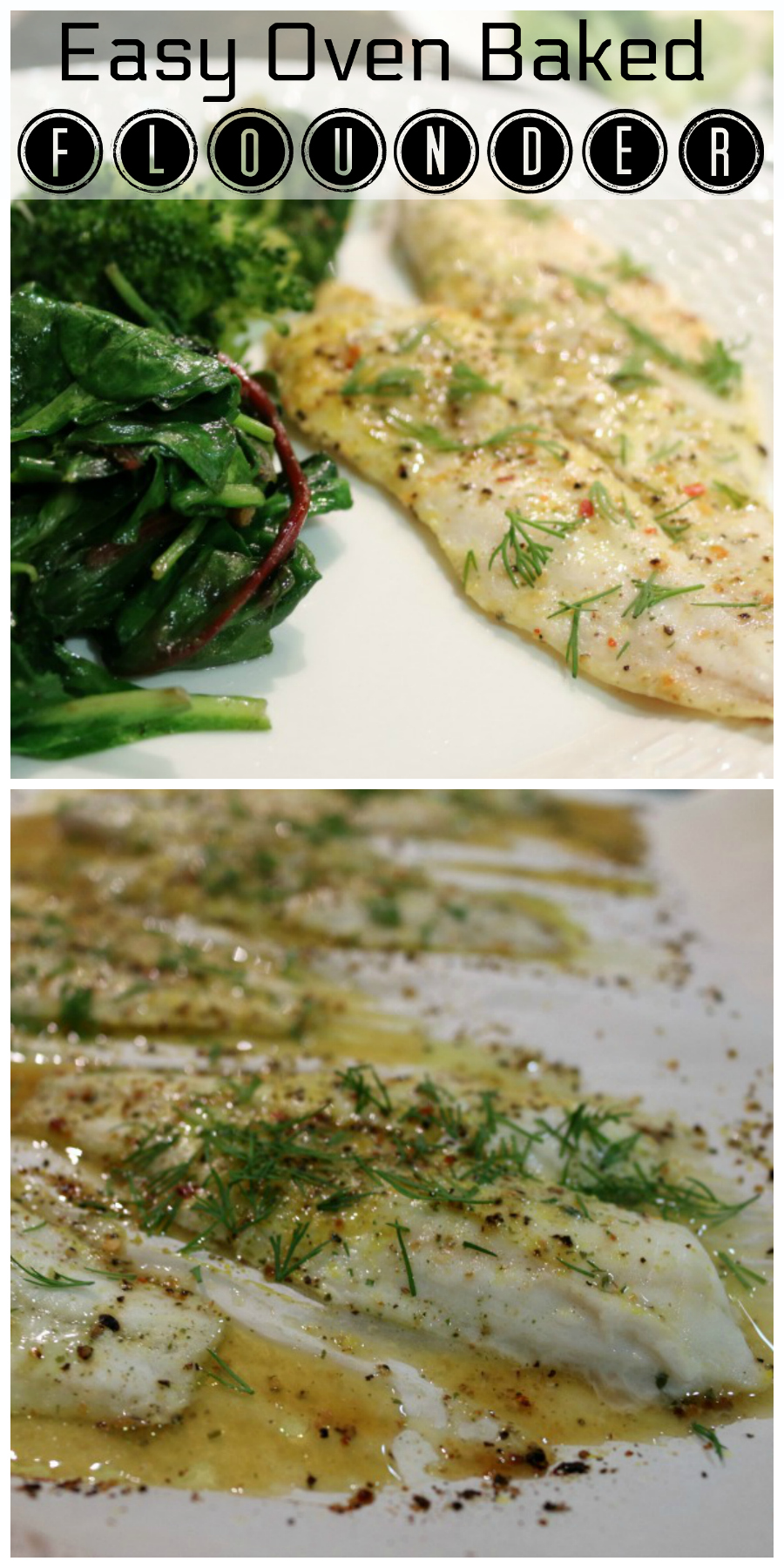 Easy Oven Baked Flouner CeceliasGoodStuff.com Good Food for Good People