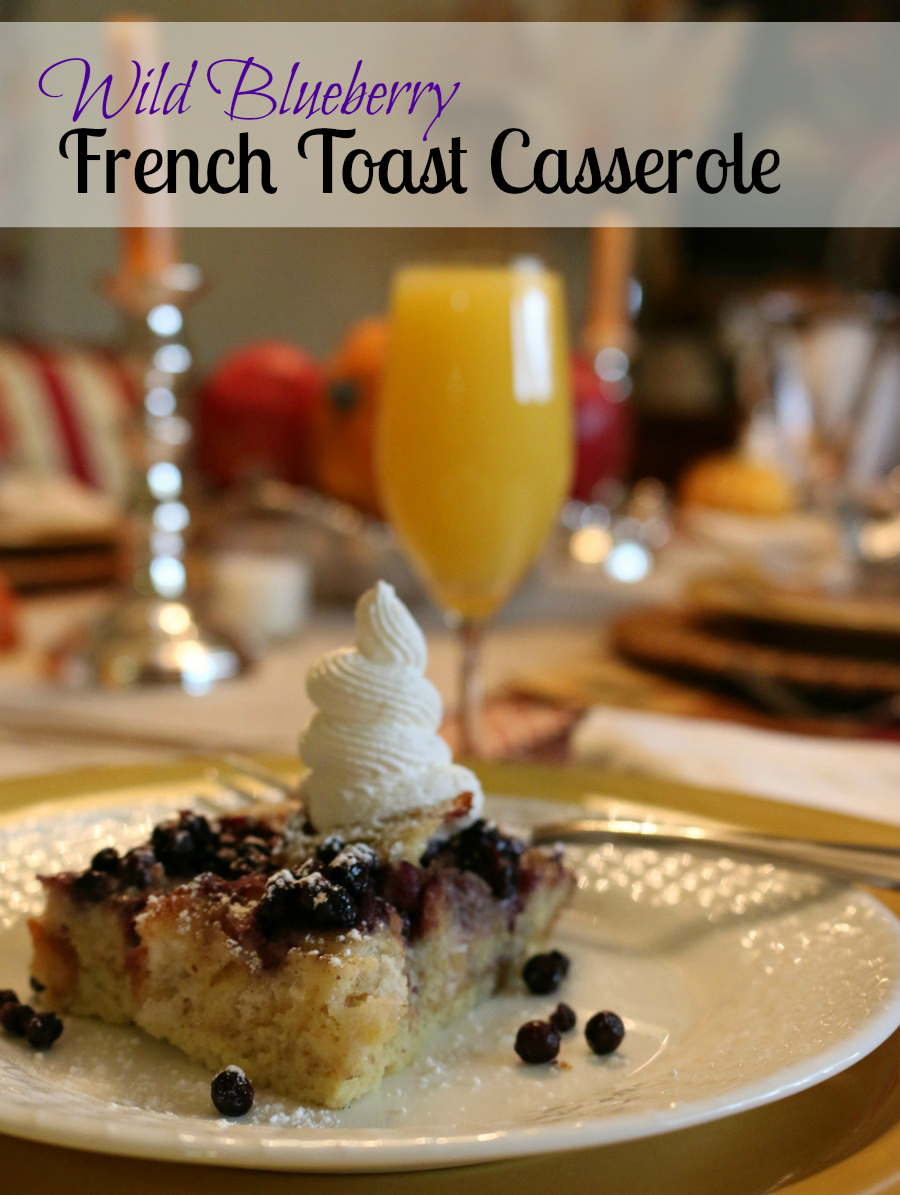 Simple Recipe for this decadent Wild Blueberry French Toast Casserole. Perfect for Sunday Brunch.