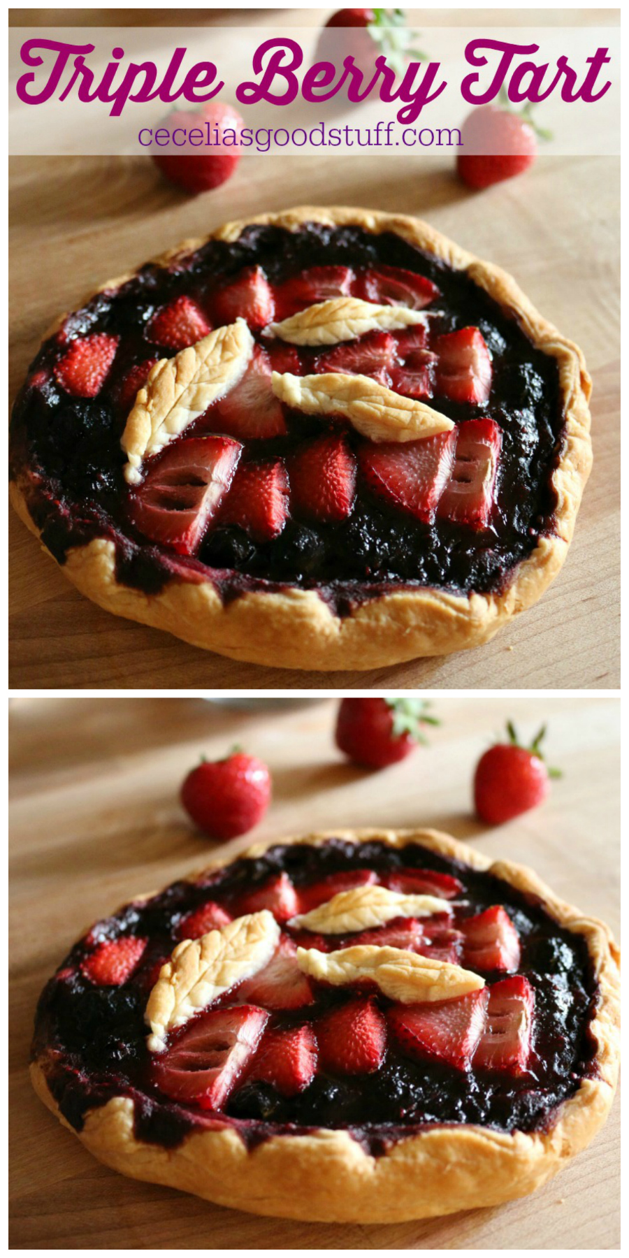 Triple Berry Tart Recipe CeceliasGoodStuff.com Good Food for Good People