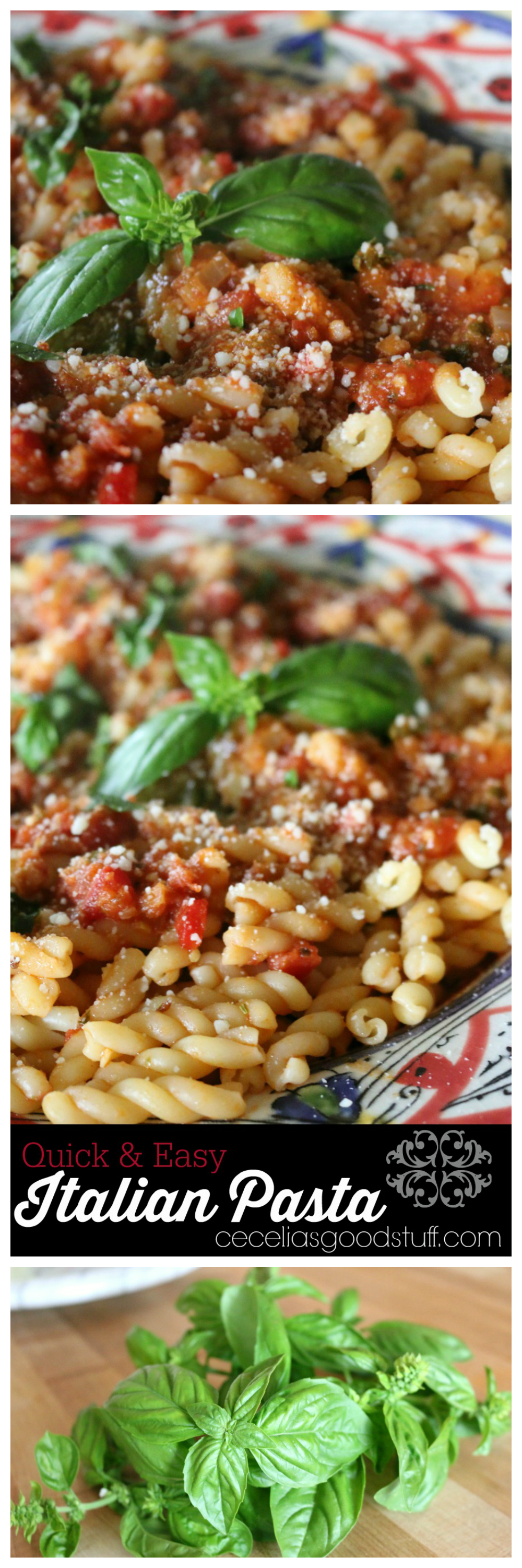 Quick and Easy Italian Pasta with Fresh Basil CeceliasGoodStuff.com Good Food for Good People