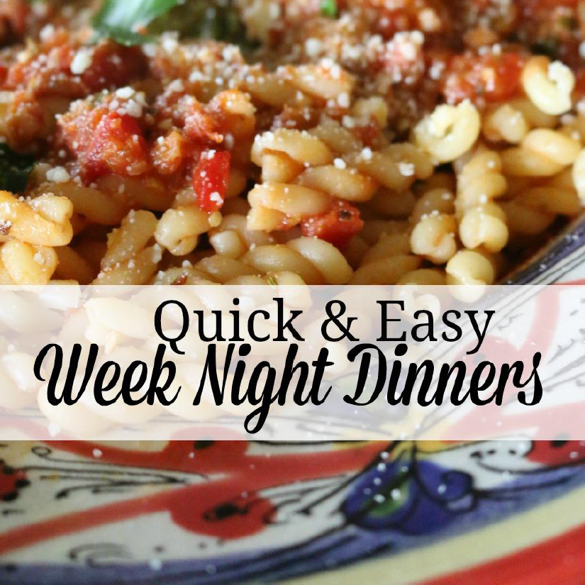 Quick and Easy Week Night Dinners only $.99