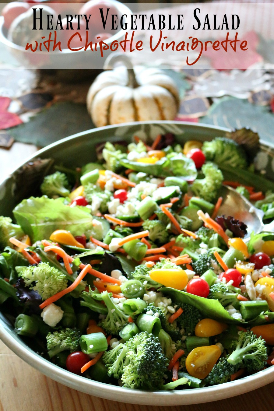 You can't go wrong with this amazing salad loaded with lots of vegetables and topped with this amazing chipotle vinaigrette.