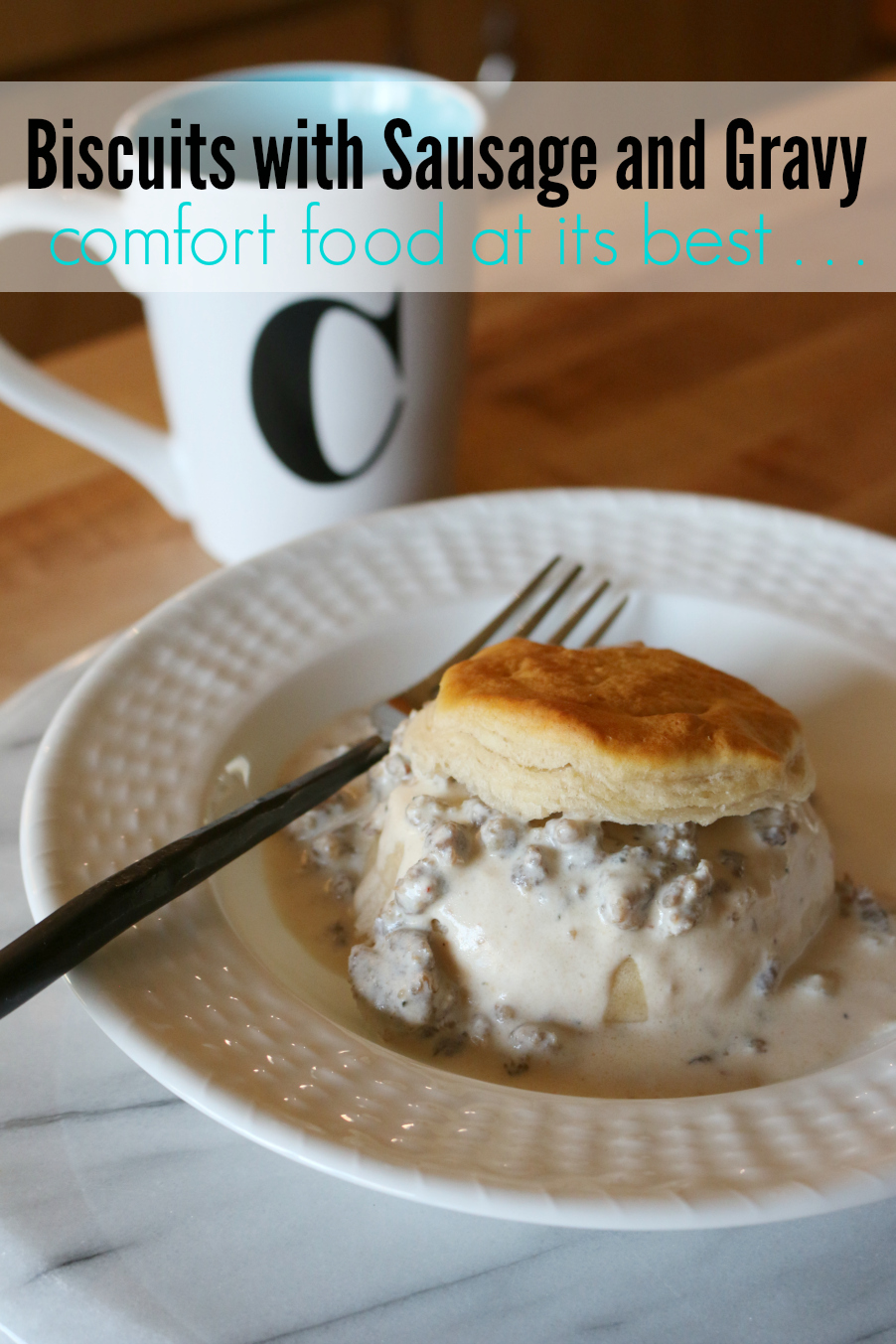Biscuits with Sausage and Gravy Delicious comfort food at its best | CeceliasGoodStuff.com | Good Food for Good People