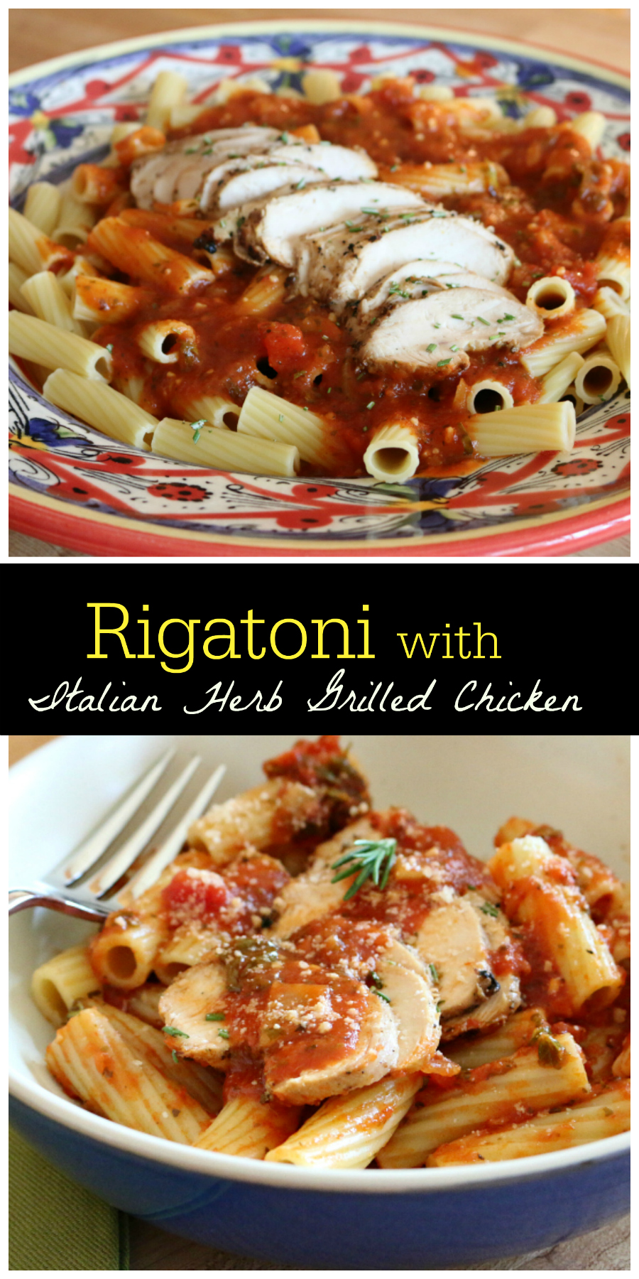 Rigatoni with Italian Herb Grilled Chicken | CeceliasGoodStuff.com | Good Food for Good People
